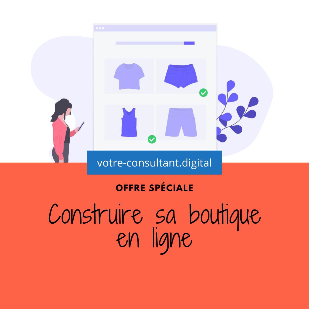 Construire sa boutique en ligne